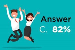 Answer: 82%